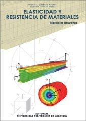 Elasticidad y Resistencia de Materiales. Ejercicios Resueltos (Académica)