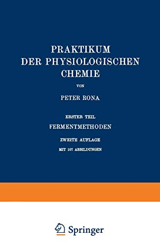 Praktikum der Physiologischen Chemie: Erster Teil Fermentmethoden