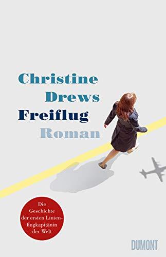 Buchseite und Rezensionen zu 'Freiflug: Roman' von Christine Drews