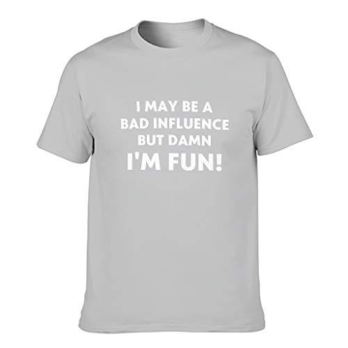 """Camiseta de algodón para hombre con texto en inglés """"I May Be A Bad Influence Colorful Durable - Impresión de manga corta Gris plateado. S"""