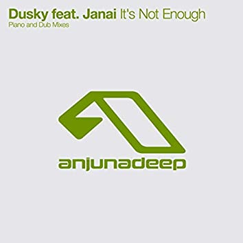 It's Not Enough (The Remixes) (iTunes)