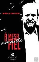À Mesa da Amante Fiel (Portuguese Edition)