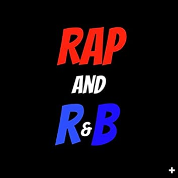 Rap and R&b