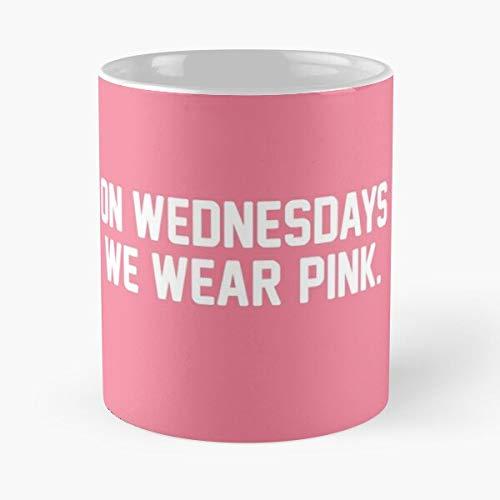 We Wear Heron Girls Cady Wednesdays Regina George Mean On Pink Best Taza de café de cerámica de 11 onzas