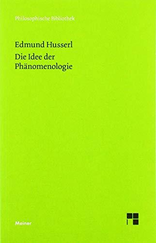 Die Idee der Phänomenologie