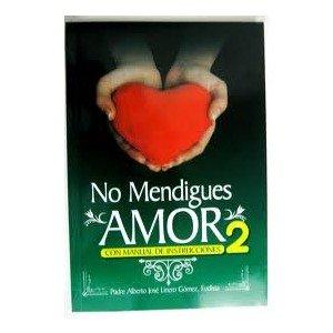 No Mendigues Amor Vol. 2