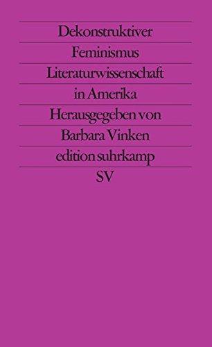 Dekonstruktiver Feminismus (edition suhrkamp)