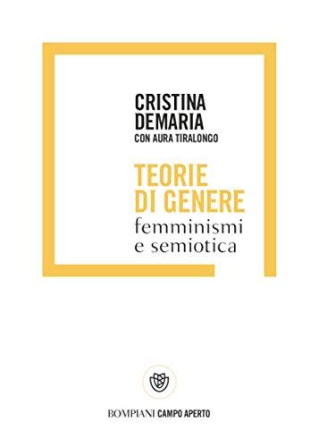 Teorie di genere: Femminismi e semiotica