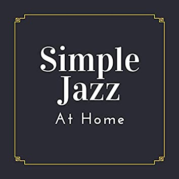 Simple Jazz at Home