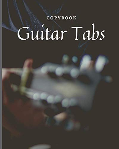 Guitar Tabs Copybook For Beginners -: 8 * 10 with 200 Pages