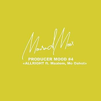 Allright (feat. Maalem, Mo Oshot) [Producer Mood #4]