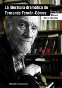 La literatura dramática de Fernando Fernán-Gómez: 172 (Arte / Teoria teatral)