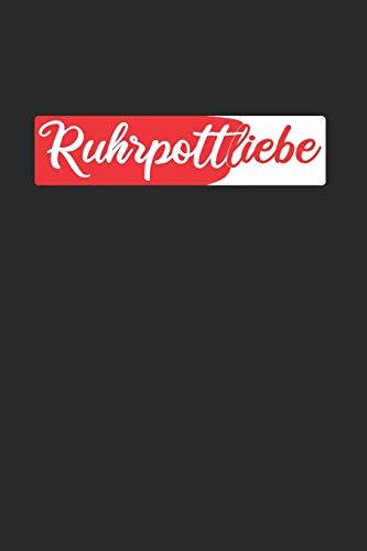 Ruhrpottliebe: Ruhrgebiet - Heimat auf Kohle