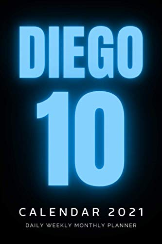 DIEGO #10: Magnificent Daily Weekly Monthly Planner | Notes and Phone Contacts | 6 x 9, 130 Pages (Top Calendars 2021)