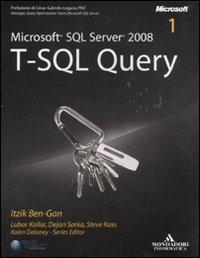 Microsoft SQL Server 2008. T-SQL Query