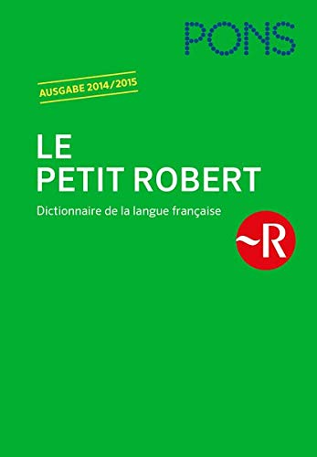 PONS Le Petit Robert 2014/2015: Dictionnaire alphabétique et analogique de la langue française