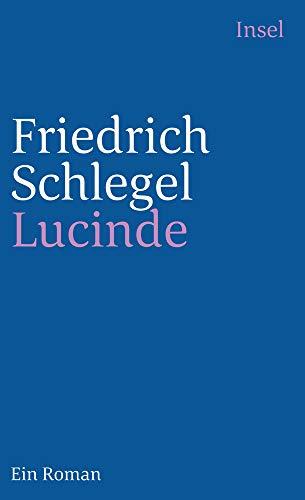 Lucinde: Ein Roman (insel taschenbuch)