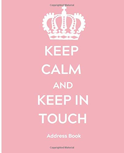 phone numbers Keep Calm Address Books important contacts friends emails business birthdays office Alphabetical addresses family: Large .. Address Book: Keep Calm Pink Cover names