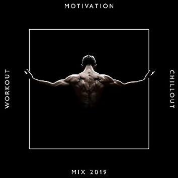 Workout Motivation Chillout Mix 2019