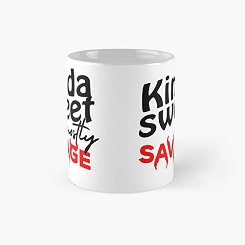 Kinda Sweet Mostly Savage - Funny Quote Classic Mug Ceramic Coffee White (11 Ounce) Tea Cup Gifts For Bestie, Mom And Dad, Lover, Lgbt