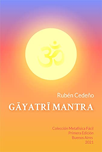 Gayatri Mantra (Spanish Edition)