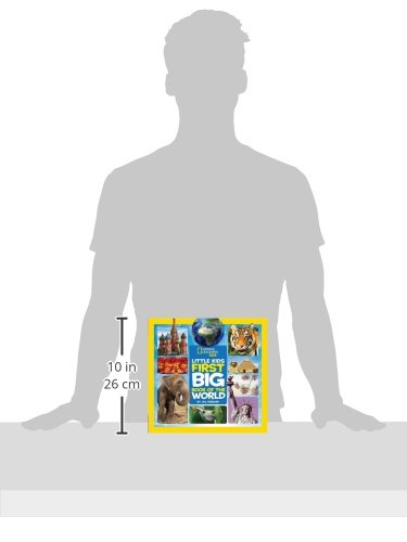 Little Kids First Big Book Of The World (National Geographic Little Kids First Big Books) (National Geographic Kids)