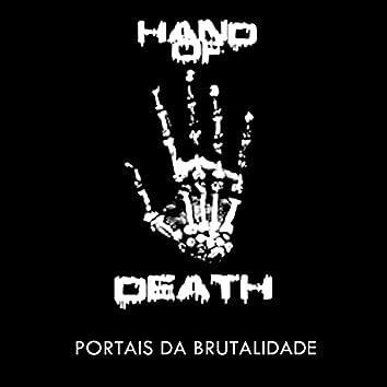 Hand of Death Portais Da Brutalidade