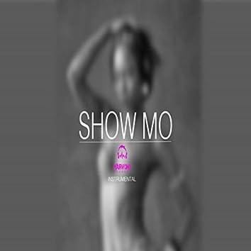 Show Mo Riddim