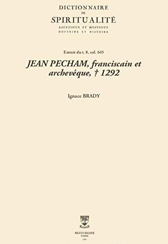JEAN PECHAM, franciscain et archevêque, † 1292 (Dictionnaire de spiritualité) (French Edition)