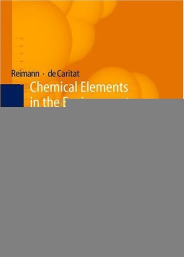 Chemical Elements in the Environment: Factsheets for the Geochemist and Environmental Scientist (English Edition)