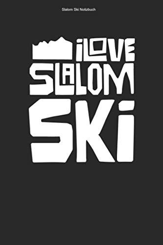 Slalom Ski Notizbuch: 100 Seiten | Kariert | Torlauf Wintersport Skirennen Rennläufer Ski Team Skifahren Geschenk Rennen Skier Skifahrer Riesenslalom Skirennläufer
