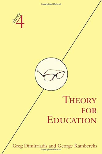 Theory for Education: Adapted from Theory for Religious...