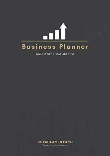 Business Planner: Agenda settimanale 2021 | life planner | produttività planner per Imprenditori | 12 mesi | 250 pagine| A4 - 21x29,7 cm | Gennaio - ... obiettivi, abitudini, to do list, note