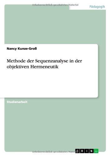 Methode der Sequenzanalyse in der objektiven Hermeneutik