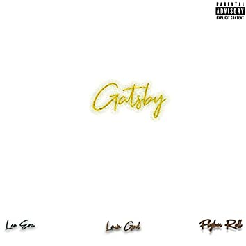 Gatsby (feat. FlyBoi Rell, Lava God & Leo Era)