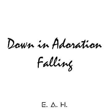 Down in Adoration Falling