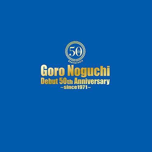 【Amazon.co.jp限定】Goro Noguchi Debut 50th Anniversary ~since1971~(特殊商品)(サイン(印刷)入り オリジナルメガジャケ付き)