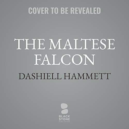 The Maltese Falcon                   By:                                                                                                                                 Dashiell Hammett                           Length: 7 hrs     Not rated yet     Overall 0.0