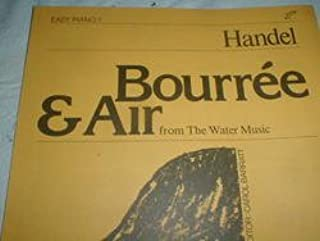 Handel: Bourree & Air from The Water Music for Easy Piano