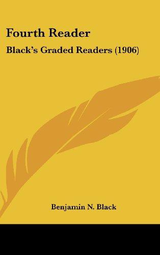 Fourth Reader: Black's Graded Readers (1906)