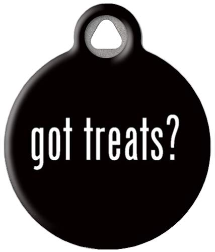 Dog Tag Art Custom Pet ID Tag for Dogs - Got Treats? - Large - 1.25 inch