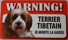 Plaque Je Monte la Garde Terrier Tibetain