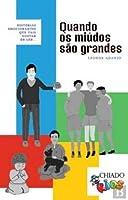 Quando os Miúdos são Grandes (Portuguese Edition)