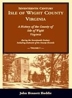 Seventeenth Century Isle of Wight County, Virginia