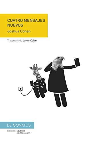 Cuatro mensajes nuevos (¿Qué nos contamos hoy? nº 4) (Spanish Edition)