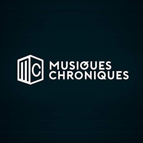 MUSIQUES CHRONIQUES