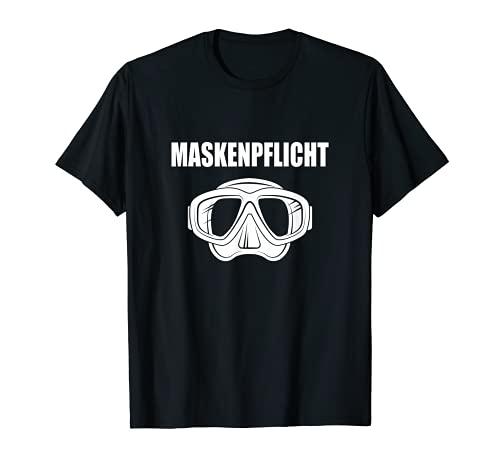 Tauchen Maskenpflicht lustige Taucher dive Idee T-Shirt