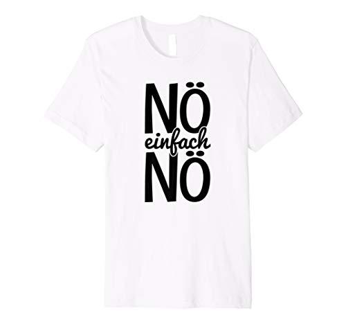 Lustige T-Shirts mit Sprüchen Nö einfach Nö ABA013