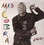 Mad Cobra / Legacy