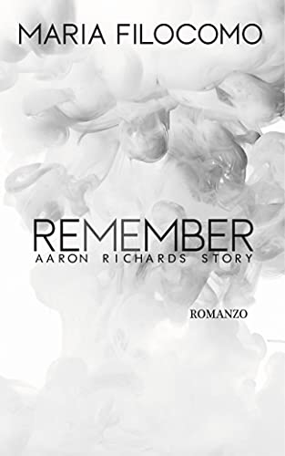 Remember 1: Aaron Richards Story (Life)